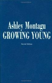 Growing Young - Montagu, Ashley