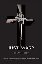 Just War? - Reed, Charles