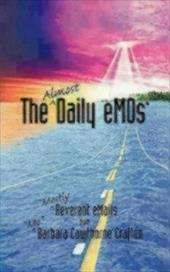 The Almost Daily Emos: Mostly Reverent Emails - Crafton, Barbara Cawthorne