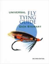 Universal Fly Tying Guide - Stewart, Dick