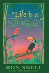 """Life Is a Jungle"": Second Edition - Snell, Ron / Snell, R."