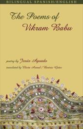 The Poems of Vikram Babu - Aguado, Jesus / Arenal, Electa / Gates, Beatrix