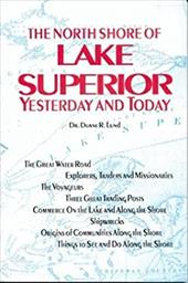 North Shore of Lake Superi - Lund, Duane R.