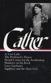 Cather: Later Novels - Cather, Willa / O'Brien, Sharon