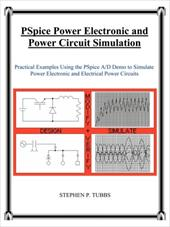 PSPICE Power Electronic and Power Circuit Simulation - Tubbs, Stephen Philip