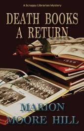 Death Books a Return - Hill, Marion Moore