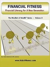 Financial Fitness: Financial Literacy for a New Generation - Hardwick, Lattice / Lawrence, G. W.