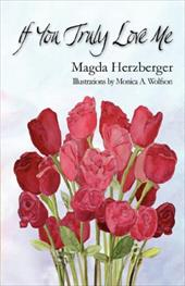 If You Truly Love Me - Herzberger, Magda / Wolfson, Monica A.