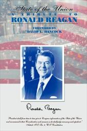 The State of the Union: A Tribute to Ronald Reagan - Hancock, David L.