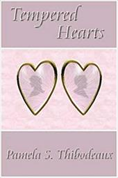Tempered Hearts - Thibodeaux, Pamela S.