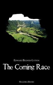The Coming Race (Magoria Books) - Lytton, Edward Bulwer Lytton / Bulwer-Lytton, Edward George Earle