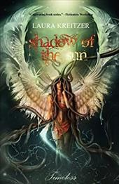 Shadow of the Sun - Kreitzer, Laura