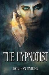 The Hypnotist - Snider, Gordon