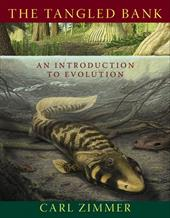 The Tangled Bank: An Introduction to Evolution - Zimmer, Carl