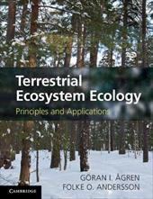 Terrestrial Ecosystem Ecology: Principles and Applications - Agren, Goran I. / Andersson, Folke O.