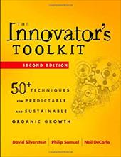 The Innovator's Toolkit: 50+ Techniques for Predictable and Sustainable Organic Growth - Silverstein, David / Samuel, Philip / DeCarlo, Neil