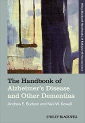 The Handbook of Alzheimer's Disease and Other Dementias - Budson, Andrew E. / Kowall, Neil W.