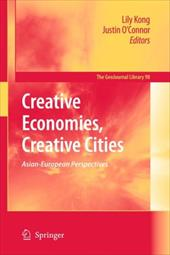 Creative Economies, Creative Cities: Asian-European Perspectives - Kong, Lily / O'Connor, Justin