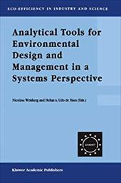 Analytical Tools for Environmental Design and Management in a Systems Perspective: The Combined Use of Analytical Tools - Wrisberg / Wrisberg, Nicoline / Udo De Haes, Helias A.