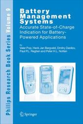 Battery Management Systems: Accurate State-Of-Charge Indication for Battery-Powered Applications - Pop, Valer / Bergveld, Henk Jan / Danilov, Dmitry