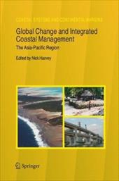 Global Change and Integrated Coastal Management: The Asia-Pacific Region - Harvey, Nick