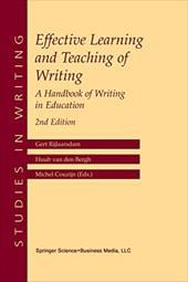 Effective Learning and Teaching of Writing: A Handbook of Writing in Education - Rijlaarsdam, Gert / Van Den Bergh, Huub / Couzijn, Michel