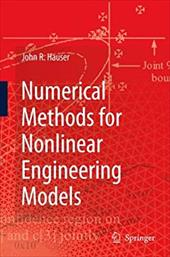 Numerical Methods for Nonlinear Engineering Models [With CDROM] - Hauser, John R.