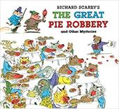 Richard Scarry's the Great Pie Robbery and Other Mysteries - Scarry, Richard