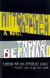 Wittgenstein's Nephew: A Friendship - Bernhard, Thomas / McLintock, David