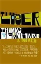 The Loser - Bernhard, Thomas / Dawson, Jack / Anderson, Mark M.