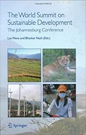 The World Summit on Sustainable Development: The Johannesburg Conference - Hens, L. / Hens, Luc / Nath, Bhaskar