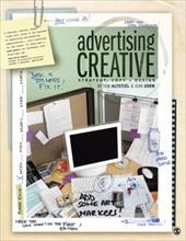 Advertising Creative: Strategy, Copy + Design - Altstiel, Tom / Grow, Jean