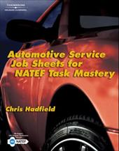 Automotive Job Sheets for NATEF Task Master - Hadfield, Christopher