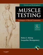 Daniels and Worthingham's Muscle Testing: Techniques of Manual Examination [With DVD] - Hislop, Helen / Montgomery, Jacqueline