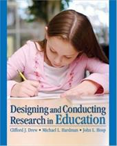 Designing and Conducting Research in Education - Drew, Clifford J. / Hardman, Michael L. / Hosp, John L.