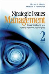 Strategic Issues Management: Organizations and Public Policy Challenges - Heath, Robert L. / Palenchar, Michael James