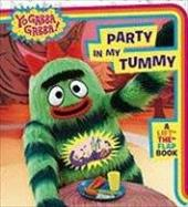 Party in My Tummy: A Lift-The-Flap Book - Tk, Children's / Paz, Veronica / Echeverria, Jessica