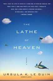 The Lathe of Heaven - Le Guin, Ursula K.