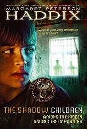 The Shadow Children: Among the Hidden; Among the Impostors - Haddix, Margaret Peterson