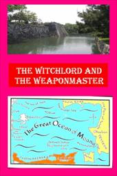 The Witchlord and the Weaponmaster - Cook, Hugh