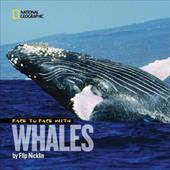 Face to Face with Whales - Nicklin, Flip / Nicklin, Linda