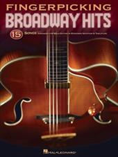 Fingerpicking Broadway Hits: 15 Songs Arranged for Solo Guitar in Standard Notation & Tablature - Hal Leonard Publishing Corporation