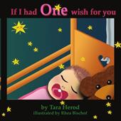 If I Had One Wish for You - Herod, Tara
