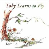 Toby Learns to Fly - Jo, Kami