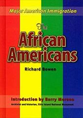 The African Americans - Bowen, Richard A. / Moreno, Barry