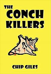 The Conch Killers - Chip Giles, Giles
