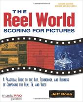 The Reel World: Scoring for Pictures - Rona, Jeff