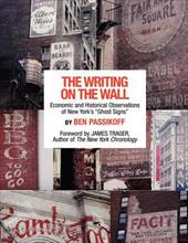 "The Writing on the Wall: Economic and Historical Observations of New York's ""Ghost Signs"" - Passikoff, Ben"
