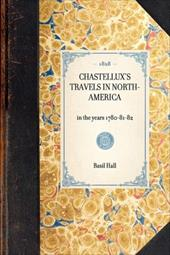 Travels in North-America, in the Years 1780-81-82 - Hall, Basil