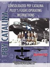 Pby Catalina Flying Boat Pilot's Flight Operating Manual - United States Navy
